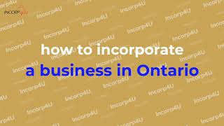 How to Incorporate a Business in Ontario